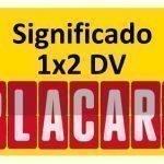 O significado do DV no Placard
