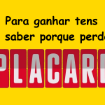Para ganhar no Placard, tens de entender porque perdes