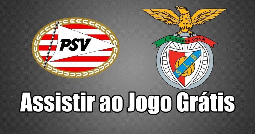 Como Assistir ao Jogo PSV Benfica Online grátis