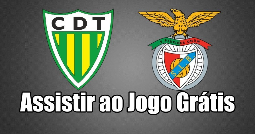 Ver jogo online Tondela vs Benfica Grátis
