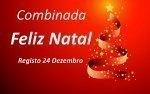 Aposta Combinada - Feliz Natal - 24 de Dezembro de 2018
