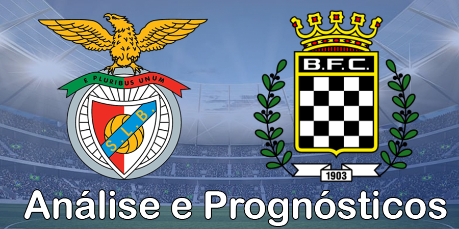 Benfica vs Boavista – Análise e Prognósticos – Liga Portuguesa Bwin