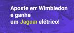 Torneio de Wimbledon 2019 - ganhe um Jaguar elétrico