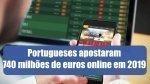Portugueses apostaram 740 milhões de euros online no primeiro trimestre do ano