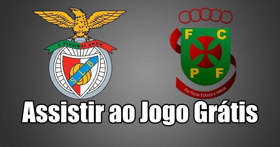 Assistir jogo do Benfica vs Paços de Ferreira ao vivo Grátis
