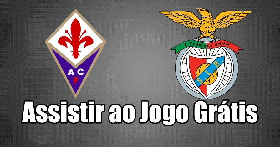 Assistir jogo Fiorentina vs Benfica na BenficaTV ao vivo em HD Grátis
