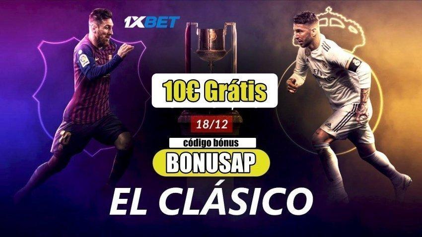 Aposta no El Clasico com uma incrível oferta de 10€ da 1xBet!