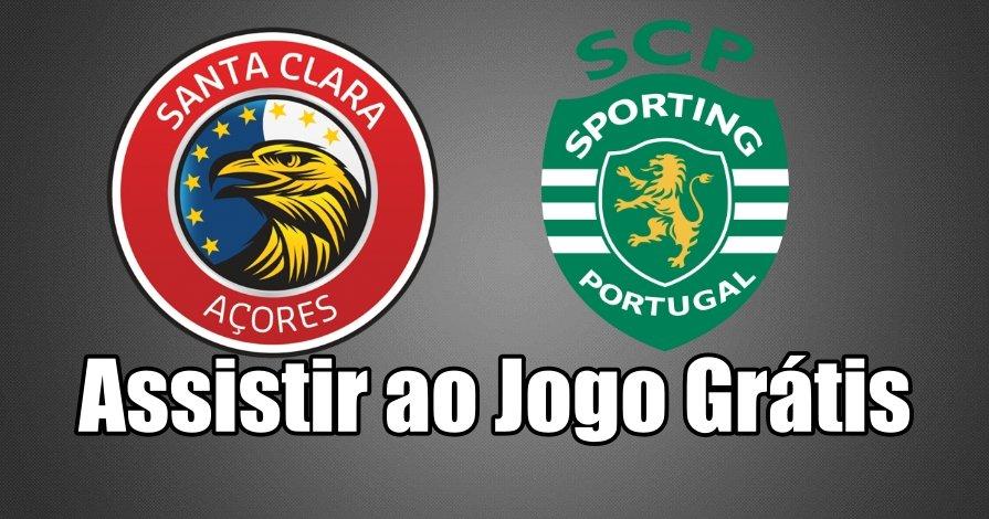 Santa Clara vs Sporting: Como assistir ao jogo ao vivo grátis