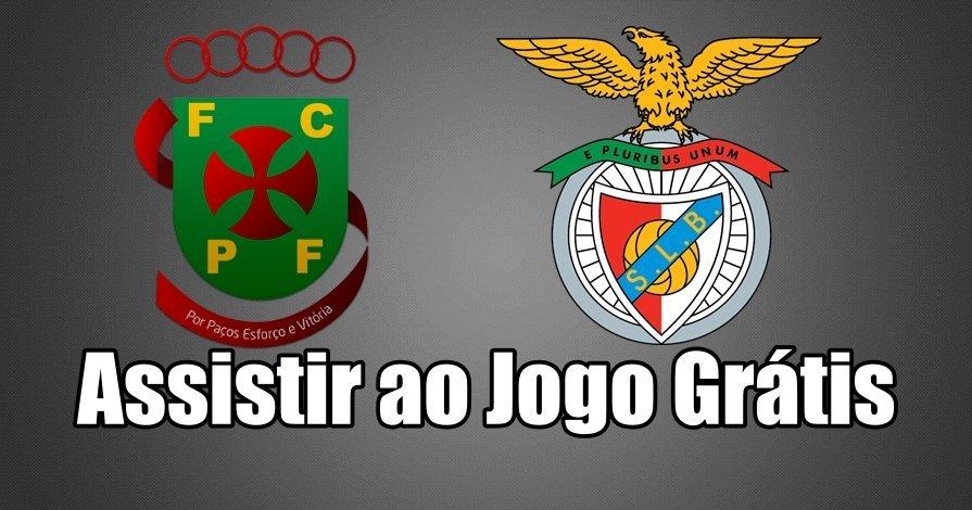 Paços de Ferreira vs Benfica: Como assistir ao jogo ao vivo grátis