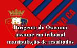 Dirigente do Osasuna assume em tribunal manipulação de resultados
