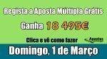 Aposta Milionária - Domingo 1 de Março - Regista Grátis e Ganha sem Depositares