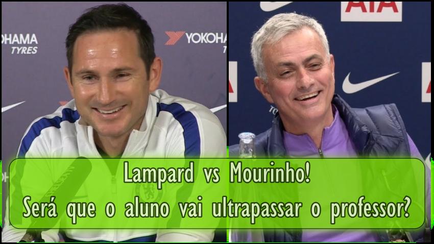 Lampard vs Mourinho! Será que o aluno vai ultrapassar o professor?