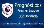 Prognósticos 35ª Jornada da Premier League - Inglaterra