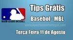 Prognósticos para Apostas MLB - Grátis - Terça Feira 11 de Agosto