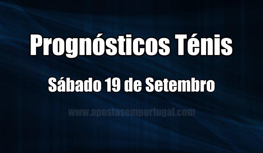 Prognósticos para apostar no Ténis - Sábado 19 de Setembro