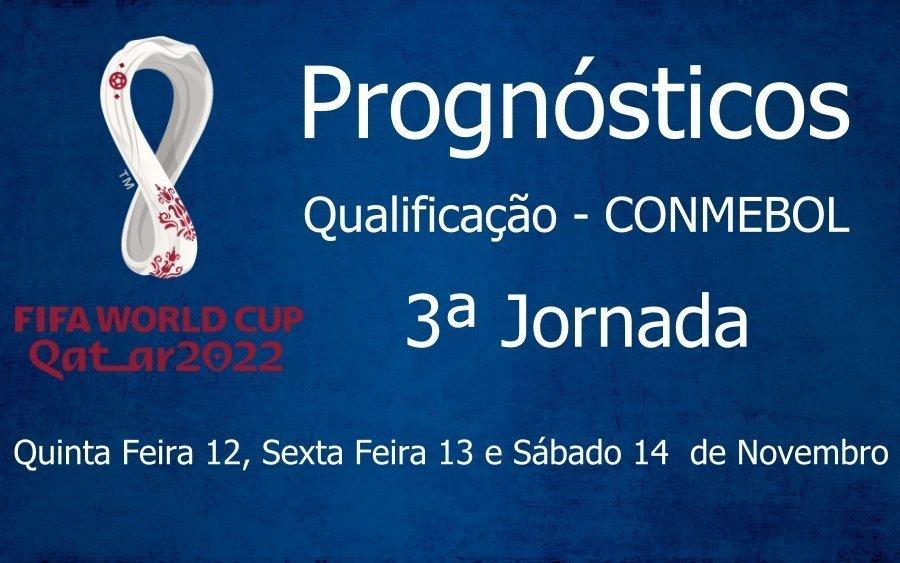 Prognósticos Qualificação Campeonato do Mundo - CONMEBOL - 3ª Jornada