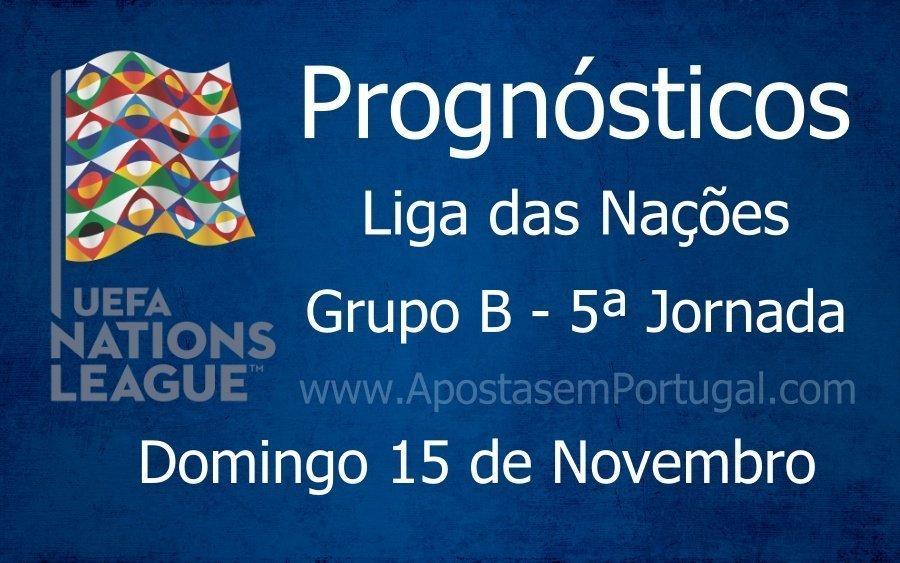 Prognósticos para a Liga das Nações - Grupo B - 5ª Jornada