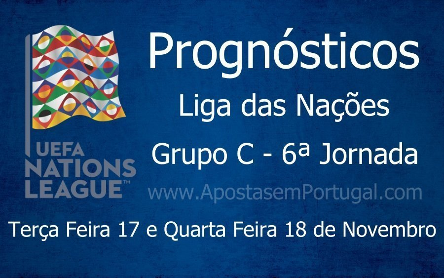 Prognósticos para a Liga das Nações - Grupo C - 6ª Jornada