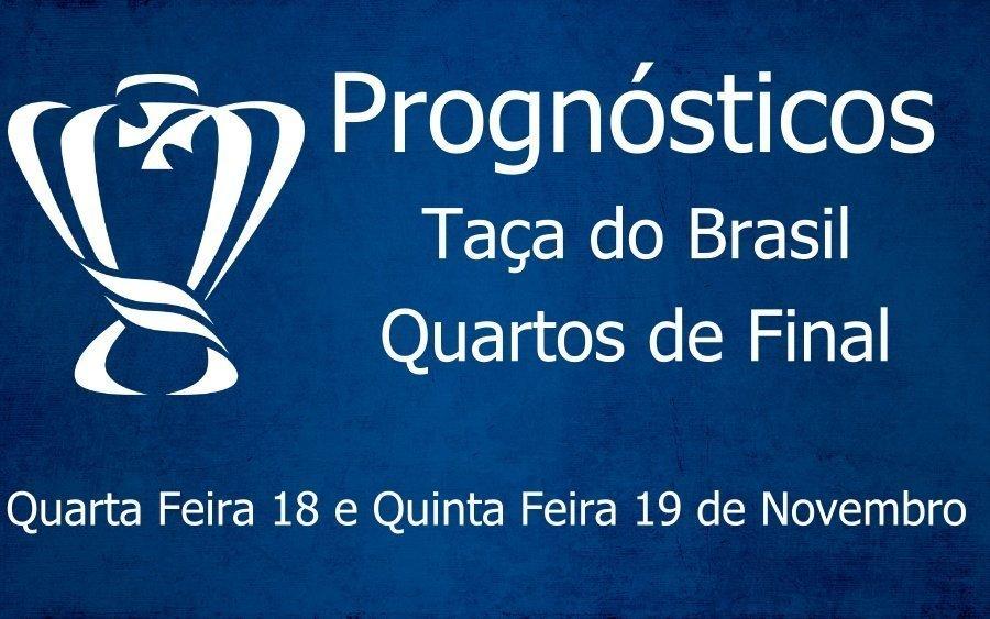 Prognósticos para a Taça do Brasil 2020 - Quartos de Final