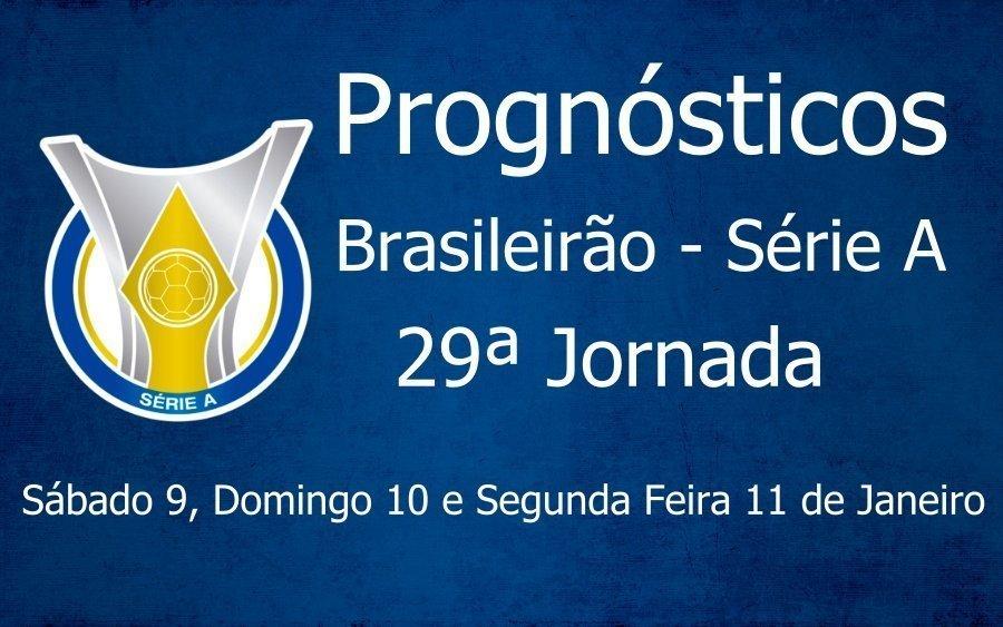 Prognósticos para a 29ª Jornada do Brasileirão Série A