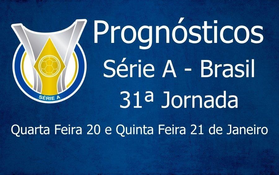 Prognósticos para a 31ª Jornada do Brasileirão Série A