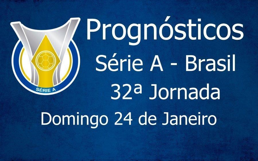 Prognósticos para a 32ª Jornada do Brasileirão Série A