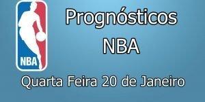 Prognósticos para Apostas NBA - Quarta Feira 20 de Janeiro
