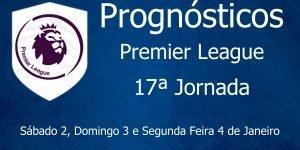 Prognósticos para a Premier League - Inglaterra - 17ª Jornada