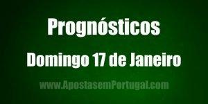 Prognósticos - Domingo 17 de Janeiro