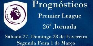 Prognósticos para a Premier League - Inglaterra - 26ª Jornada