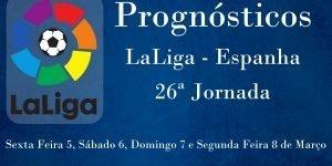 Prognósticos para a 26ª Jornada da LaLiga - Espanha
