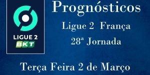 Prognósticos para a Ligue 2 - França - 28ª Jornada