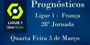 Prognósticos para a Ligue 1 - França - 28ª Jornada