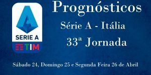 Prognósticos para a Série A - Itália - 33ª Jornada