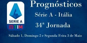 Prognósticos para a Série A - Itália - 34ª Jornada