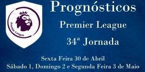 Prognósticos para a Premier League - Inglaterra - 34ª Jornada