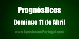 Prognósticos - Domingo 11 de Abril