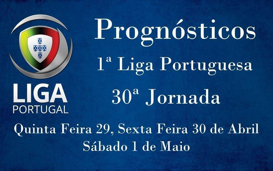Prognósticos para a Primeira Liga Portuguesa - 30ª Jornada