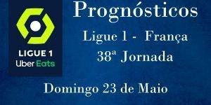 Prognósticos para a Ligue 1 - França - 38ª Jornada
