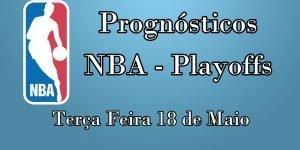 Prognósticos para Apostas NBA – Terça Feira 18 de Maio