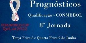 Prognósticos - Apuramento Campeonato do Mundo - América do Sul - 8ª Jornada