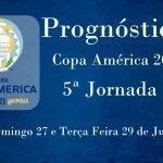 Prognósticos – Copa América 2021 – 5ª Jornada