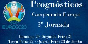 Prognósticos - Campeonato da Europa 2020 - 3ª Jornada