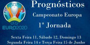 Prognósticos - Campeonato da Europa 2020 - 1ª Jornada