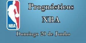 Prognósticos para Apostas NBA – Domingo 20 de Junho
