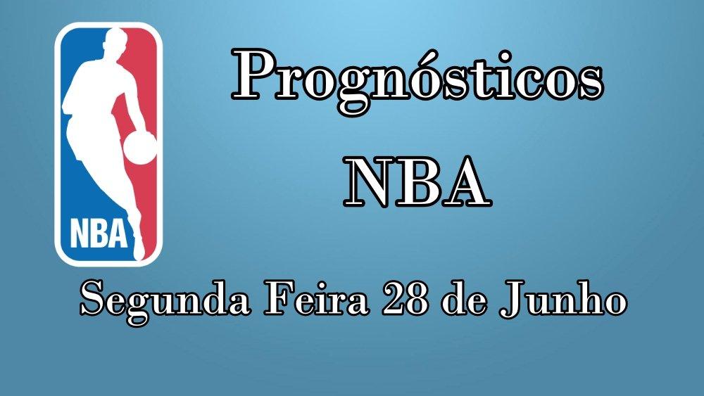 Prognósticos para Apostas NBA – Segunda Feira 28 de Junho