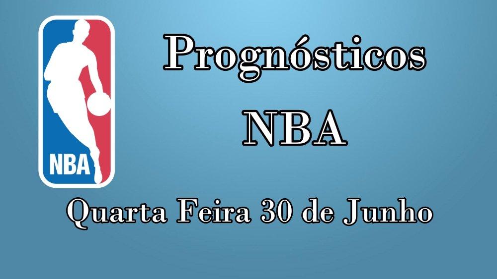 Prognósticos para Apostas NBA – Quarta Feira 30 de Junho