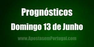 Prognósticos - Segunda Feira 14 de Junho