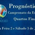 Prognósticos – Campeonato da Europa 2020 – Quartos de Final
