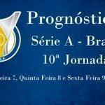 Prognósticos para a Série A – Brasil – 10ª Jornada